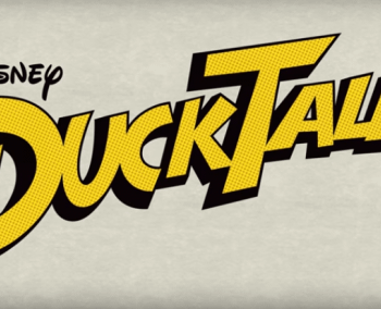 Check Out The First Trailer For Disneys DuckTales (Woo-hoo) Reboot Which Has Been Renewed For A Second Season BTW