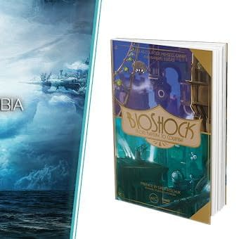 Third Editions is Publishing an English Version of Bioshock: From Rapture to Columbia