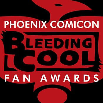 Final Voting For The Bleeding Cool Fan Awards At Phoenix Comic Con