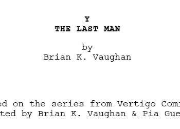 Y The Last Man Draft Screenplay &#8211 The Script That Got Brian K Vaughan The Gig On Lost
