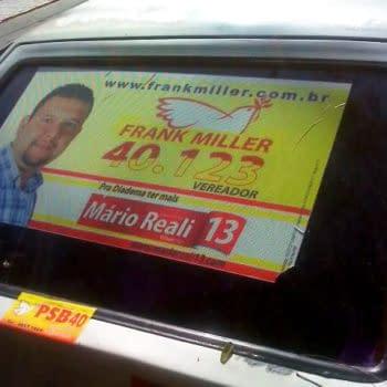 Frank Miller Running For Council. In Brazil.