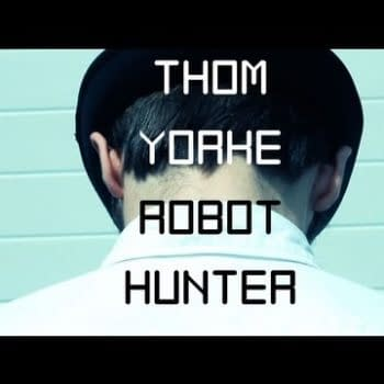 Thom Yorke: Robot Hunter – Afterwards, They Will Explode