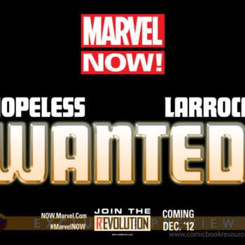 Salvador Larroca And Dennis Hopeless Are… Wanted For Marvel NOW?