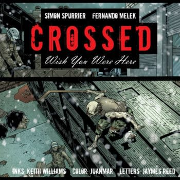 Crossed: Wish You Were Here, Live with Free New Chapter
