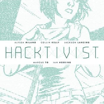 Alyssa Milano's Hacktivist To Launch In January – In Print