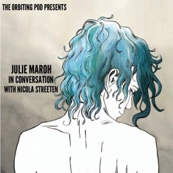 Orbiting Julie Morah And Nicola Streeten