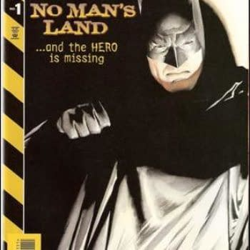 Flashback Friday – Batman: No Man's Land #1