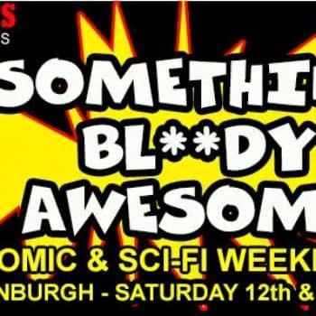 Something Bloody Awesome – Comics And SciFi Come To Edinburgh