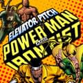Elevator Pitch: What Superheroes Do You Want To See On The Silver Screen Power Man &#038 Iron Fist