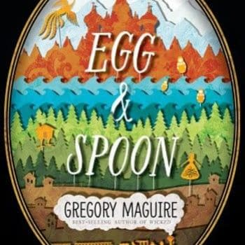 Wicked Author Gregory Maguire's New Book Egg And Spoon Optioned For Feature Adaptation
