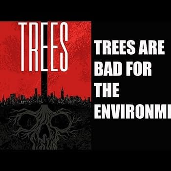 A Comic Show &#8211 Warren Ellis Warns Trees Are Bad