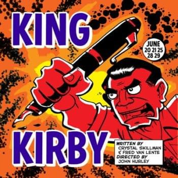 King Kirby – Back The Project, See The Play, Celebrate The Man Behind The Art