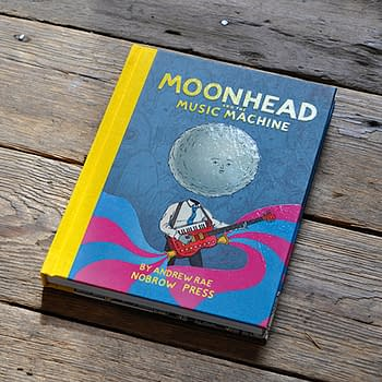 Preview Nobrows Moonhead And The Music Machine &#8211 One Of The Wildest Comics In Our Orbit
