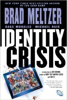 Essential 8 Comic Book Events &#8211 Hello My Name is Erik and I Think Identity Crisis is a Good Comic Book