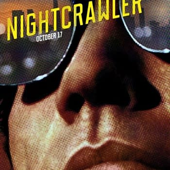 Nightcrawler Gets Poser And Teaser Trailer