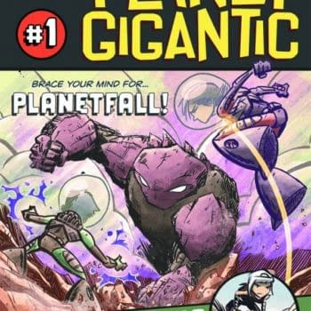 All The Artwork For Planet Gigantic #1 We Could Find