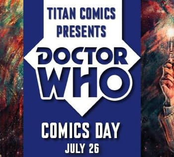 How To Celebrate Doctor Who Comics Day On July 26th All Over The World And On Social Media