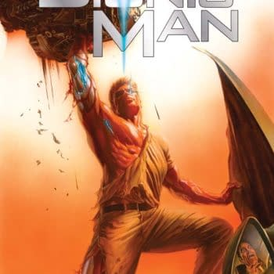 Free On Bleeding Cool – Kevin Smith's Bionic Man #1