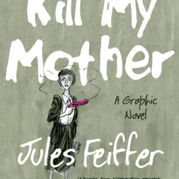 Femme Fatales Reign Supreme In Jules Feiffer's Kill My Mother