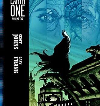 Geoff Johns Teases Batman: Earth One Volume 2