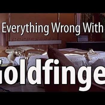 Everything Wrong With Goldfinger&#8230