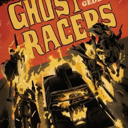 Secret Wars: Ghost Racers by Felipe Smith and Juan Gedeon For June