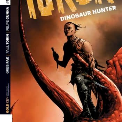 """Poor Turok Was Always Running From Some Big Ol' Reptile"" – Paul Tobin On Turok: Dinosaur Hunter"