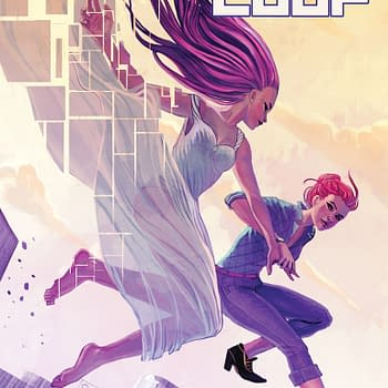 IDWs The Infinite Loop Dares You Not To Care &#8211 Talking With Elsa Charretier And Pierrick Colinet