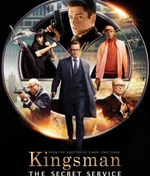 Kingsman: The Secret Service &#8211 Still Violent And Crass But More Silly Than Cynical
