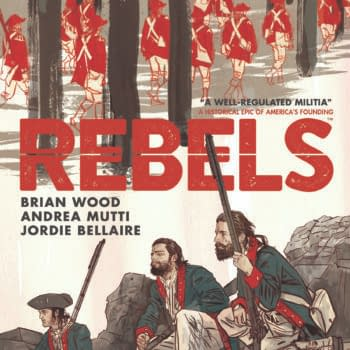 Brian Wood, Traitor To The Crown, Talks Rebels