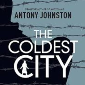 Antony Johnston's The Coldest City To Be Film With Charlize Theron