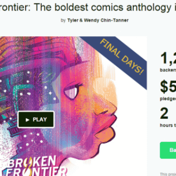 With 2 Hours To Go, Broken Frontier Kickstarter Goes To The Wire…. (UPDATE)