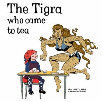 Lying In The Gutters – 18th May 2015 – The Tigra Who Came To Tea