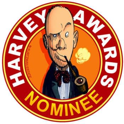 Comic Creators, Harvey Awards Nominations Due Tomorrow