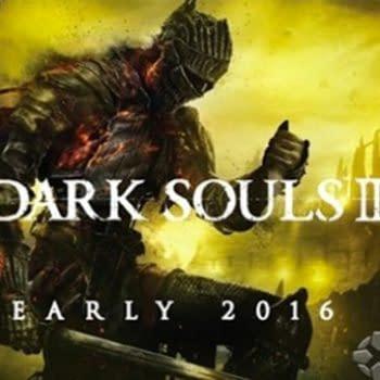 It Looks Like Dark Souls 3 Is Coming Early 2016