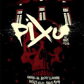The Horror Spreads – All-Star Collaboration Pixu: The Mark of Evil Is Back In Shops Today
