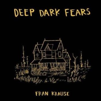 Fran Krause's Deep Dark Fears Hits The Shelves Today