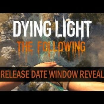 Dying Light: The Following Is Coming Early Next Year