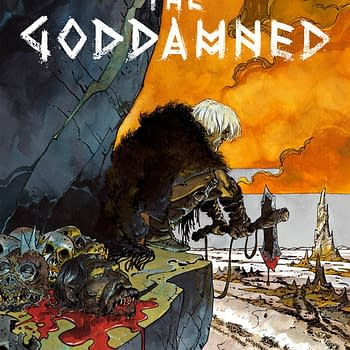 And the earth was filled with violence. The Goddamned Hits Stores Next Month
