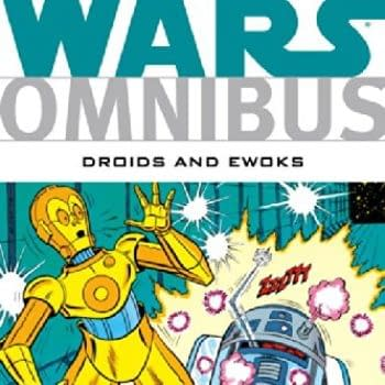 Yes, Marvel Really Are Publishing The Star Wars: Ewoks And Droids Omnibus For $100