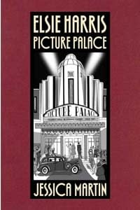 Here Is A Preview Of Jessica Martins Elsie Harris: Picture Palace
