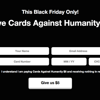 Cards Against Humanity Gives Us Nothing For $5