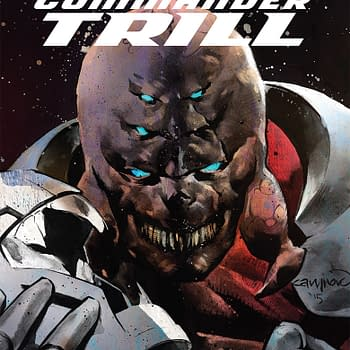 Robert Venditti And Francis Portela Bring Us The Story Of Commander Trill
