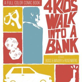 Matthew Rosenberg's New Black Mask Comic – 4 Kids Walk Into A Bank – With Tyler Ross, For April