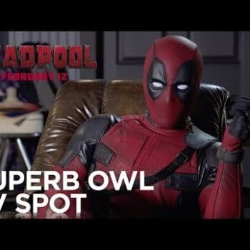 Deadpool's Debuts His Superb Owl Ad…