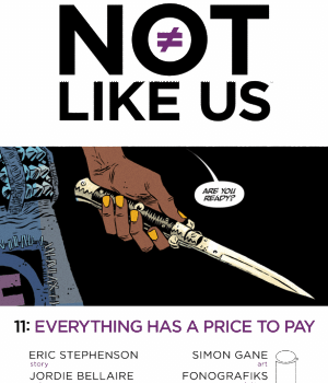 Is There A Glimmer Of Hope To Be Found In Theyre Not Like Us #11