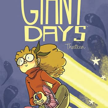 A Wildly Out-Of-Proportion Sense Of Self-Belief Giant Days #13 Review