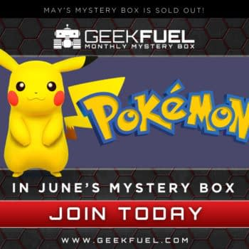 """""""I Choose You!"""" Pokemon Takes Over Geek Fuel Next Month"""