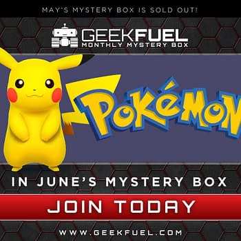 I Choose You Pokemon Takes Over Geek Fuel Next Month
