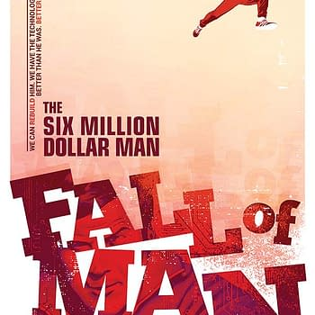 Exclusive Extended Preview Of Van Jensens Six Million Dollar Man: Fall Of Man #1